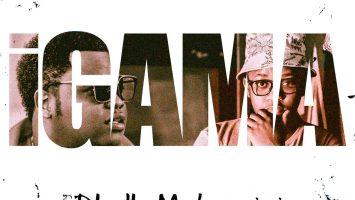 Gaba Cannal - Igama (feat. Dladla Mshunqisi)