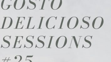 Gosto Delicioso Sessions 25 Guest Mix By Buder Prince 2019