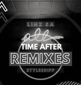 Linz SA & Stylesdipp - Time After (Buddynice's Redemial Mix), deep house sounds, new deep house music, afro deep house, deep house 2019 download mp3, south african deephouse songs