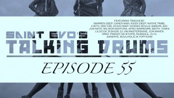 Saint Evo's Talking Drums Ep. 55