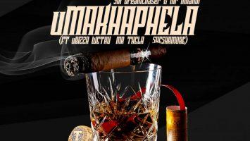 Six DreamChaser & Mr Mnandi - uMakhaphela (feat. uBiza Wethu & Mr Thela & Sheshamore)