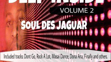 Soul Des Jaguar - Deep Inside, Vol. 2 - south african deep house, latest soulful house, funky house, new house music 2019, best house music 2010, deep soulful house music, latest house music tracks, dance music, afro soul music