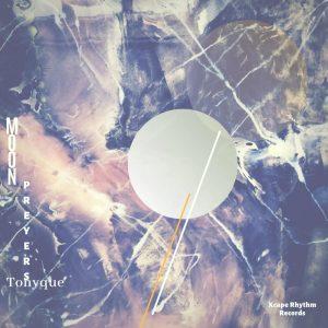 Tonyque - Moon Preyers EP