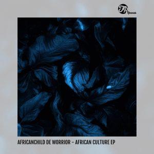 AfricanChild De Worrior - African Culture, tribal house music, afro house 2019, new afro house music, house music download, afrohouse songs, afrotech