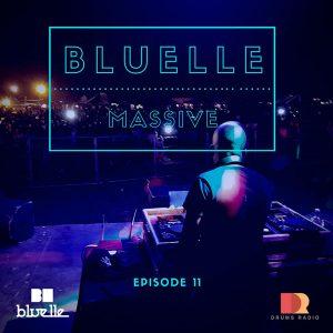 Bluelle - Massive Mix Episode 11