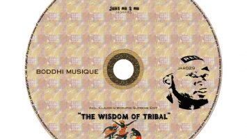 Boddhi Musique - The Wisdom of Tribal (Claude-9 Morupisi Supreme Edit)