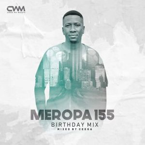 Ceega - Meropa 155 (CWM Birthday Mix)