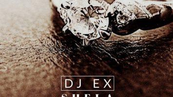 DJ Ex - Shela (Extended Mix)