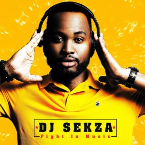 DJ Sekza - Fight in Music Album, new afro house music, house music download, latest sa music, south african afro house, soulful house, afro soul, afrohouse songs, za music