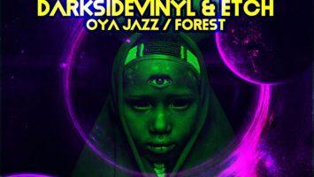 Darksidevinyl & Etch - Oya Jazz Forest EP