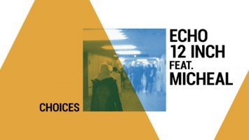 Echo12inch, Michael - Choices (Drummatic Mix), new afro house music, afrohouse songs, house music download, latest south africa afro house, afro deep sounds