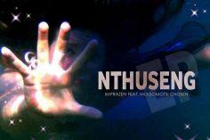 Imprazen - Nthuseng (feat. Mogomotsi Chosen), afro deep house, soulful house music, deep house 2019, new south africa music, house music download