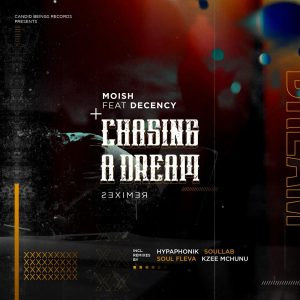 MoIsh feat. Decency - Chasing A Dream (Hypaphonik Derived Vocal), deep house sounds, south african deep house music, house music download, latest deephouse songs, afro house 2019