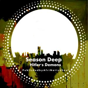 Season Deep - Hitler's Demons EP