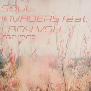 Soul Invaders, Lady Vox - Faith In Me (Terryfic, Bee-bar & Bakk3 Urban Jazz Mix), afro house musica, afro beat, datafilehost house music, mzansi house music downloads, south african deep house, latest south african house, new sa house music, funky house, new house music 2019, best house music 2019