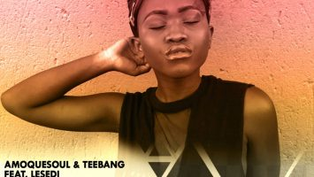 AmoQuesoul & Teebang feat. Lesedi - Focus (Original Mix)
