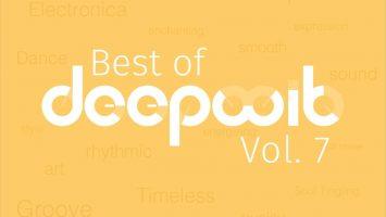 VA - Best of DeepWit, Vol. 7, latest house music, deep house tracks, house music download, house music download, afro house music, new house music south africa, afro deep house, latest house music datafilehost, deep house sounds, best house music, african house music, soulful house, deep house datafilehost