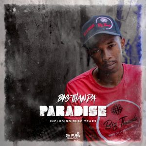 Big Thanda - Tropical Paradise (Afro Tech)