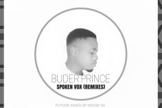 Buder Prince - Spoken Vox (Future Kings of House SA Digital Mix), mzansi house music downloads, south african deep house, latest south african house, new sa house music, funky house, new house music 2018, best house music 2019, durban house music, latest house music tracks, dance music, latest sa house music