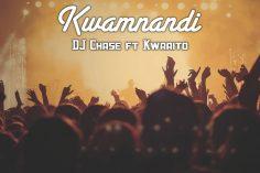 DJ Chase - Kwamnandi (feat. Kwaaito), latest sa music, new south africa music, za music, sa afro house, kwaito music, best sa music, top afro house songs