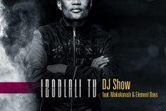 DJ Show - Izodlali TV (feat. Makokorosh & Element Boys), new gqom music, gqom songs, latest sa music, gqom 2019 download mp3, durban gqom music