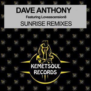 Dave Anthony, Loveascension8 - Sunrise (DJ Bonnie Remix), latest house music, afro tech, house music download, club music, afro house music, new house music south africa, afro deep house, tribal house music, best house music, african house music