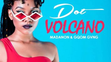 Dot - Volcano (feat. Madanon & Gqom Gvng), new gqom music, gqom 2019, gqom music download mp3, sa gqom songs, latest south african gqom music, gqom mp3 download