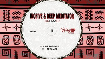 InQfive & Deep Mediator - Dreamer, new afro house songs, afro house 2019, sa music, afrohouse music download, afrotech, latest south africa music