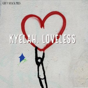 Kyelah - Loveless