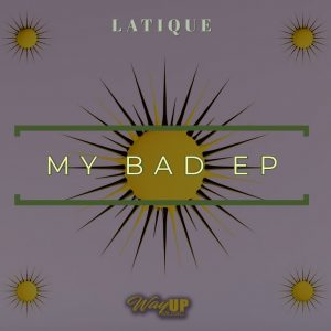LaTique - My Bad EP