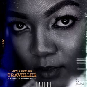 Lizwi & DeMajor - Traveller Remix Pack, new afro house, afrotech, tech house, afro tech house, afro house instrumental, sa music, latest south africa house music