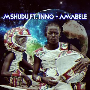 Mshudu & Inno - Amabele (Pastor Snow 1022 Mix), new afro house music, afro house 2019 download, south african afro house, latest sa music, afrohouse songs