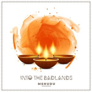 Mshudu - Into The Bandlands EP, afrotech, house music download, new sa music, south african house music, afro tech house, latest afro house music