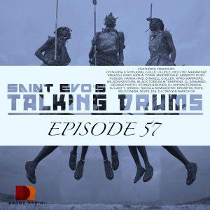 Saint Evo - Talking Drums Ep. 57 [Drums Radio Show]