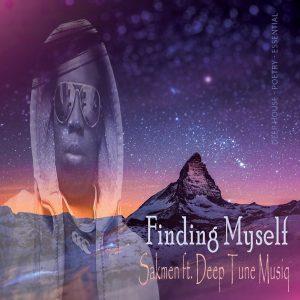 Sakmen - Finding Myself (feat. Deep Tune Musiq)