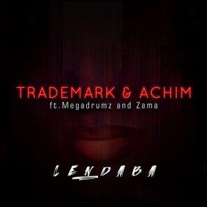 Trademark & Achim - Lendaba (feat. Megadrumz & Zama), new sa music, amapiano 2019, latest amapiano music, amapiano songs, south african amapiano
