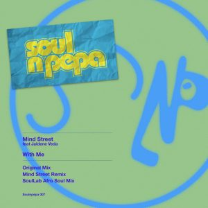 Mind Street, Jaidene Veda - With Me (SoulLab Afro Soul Mix)