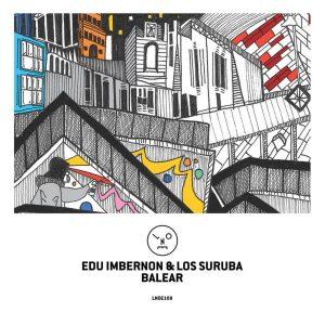 Edu Imbernon, Los Suruba - Balear (Hyenah Remix), afrotech, new afro house music, download latest afro house, afro tech, afrohouse songs, new house music download, afro house mp3 download, deeptech