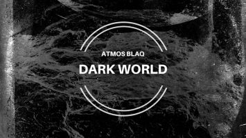 Atmos Blaq - Dark World EP
