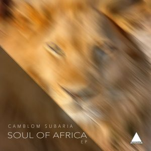 Camblom Subaria - Drums Of Africa (Original Mix), latest house music, deep house tracks, house music download, south african deep house, latest south african house, new sa house music, funky house, new house music 2019, best house music 2019, durban house music, afro house music, new house music south africa, afro deep house, tribal house music, best house music, african house music