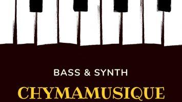 Chymamusique - Bass & Synth, new house music download, soulful house 2019, latest sa music, new soulful house music, local house music