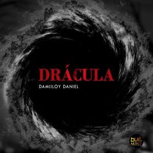DJ Damiloy Daniel - Drácula, novas musica afro house, musicas de afro house, baixar afro house 2019, angola afro house songs
