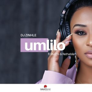 DJ Zinhle - Umlilo (feat. Muzzle & Rethabile), new south african music, latest sa music, sa afro house, new afro house music, afrohouse songs, house music download