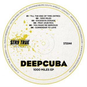 DeepCuba - 1000 Miles EP, deep house music download , new deep house music, south african deep house, deep house 2019, latest sa music, deeptech house, afro deep tech.