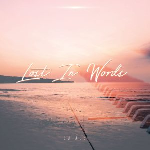 DJ Ace – Lost in Words (Slow Jam EP)