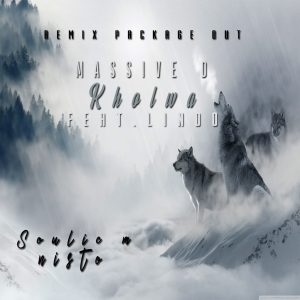 Massive D - Kholwa (Remix Package), latest south african house, new sa house music, afrotech, new house music 2018, best house music 2019, durban house music, latest house music tracks, dance music, latest sa house music, new music releases