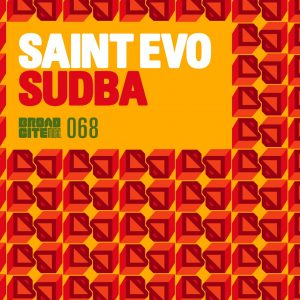 Saint Evo - SUDBA (AfroTech Mix), new afro house, afro tech house music , latest afro house music, house music download