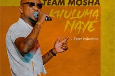 Team Mosha - Khuluma Naye, new amapiano music, amapiano sa , latest amapiano songs, amapiano 2019 download mp3