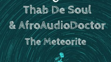 Thab De Soul, AfroAudioDoctor - The Meteorite (Original Mix)