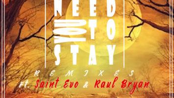 Thomas Chilume & Oneal James - Need You To Stay (Saint Evo Remix)